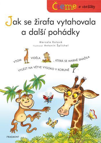 Soutěž o knížku Jak se žirafa vytahovala a další pohádky - www.vasesouteze.cz