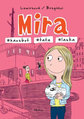 Soutěž o komiks Mira - #hausbot #tata #laska - www.vasesouteze.cz