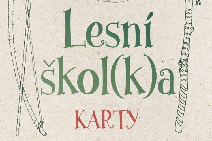 Vyhrajte dvě knihy Lesní školka  karty - www.klubknihomolu.cz