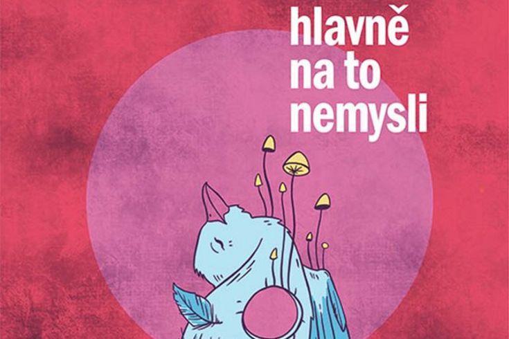 Vyhrajte tři knihy Hlavně na to nemysli - www.klubknihomolu.cz