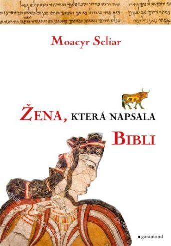 Soutěž o tři romány Žena která napsala Bibli - www.vasesouteze.cz