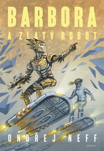 Soutěž o sci-fi román Barbora a Zlatý robot - www.vasesouteze.cz