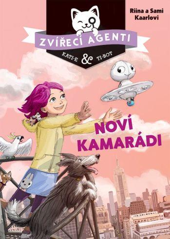 Soutěž o knihu Zvířecí agenti - Noví kamarádi - www.vasesouteze.cz