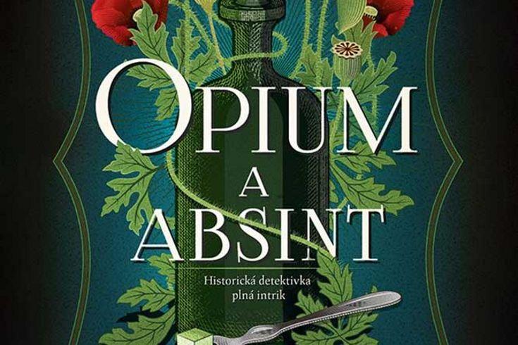 Vyhrajte tři knihy Opium a absint - www.klubknihomolu.cz