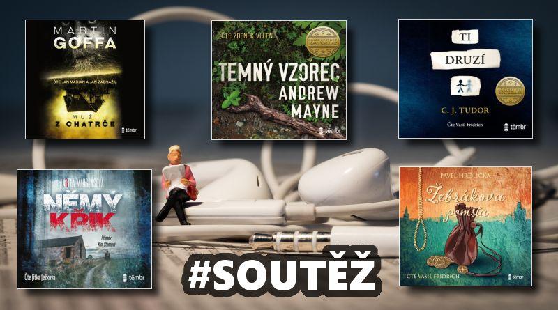 SOUTĚŽ o pět audioknih vydavatelské značky Témbr - www.chrudimka.cz