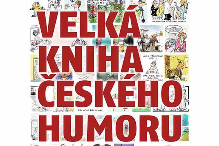 Vyhrajte tři knihy Velká kniha českého humoru - www.klubknihomolu.cz