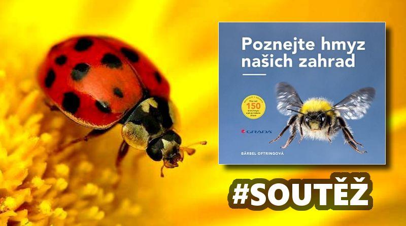 SOUTĚŽ o knihu Poznejte hmyz našich zahrad - www.chrudimka.cz