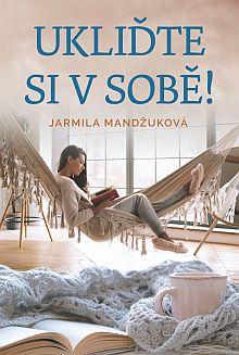 Soutěž o knihu Ukliďte si v sobě z nakladatelství Fortuna Libri - www.chytrazena.cz