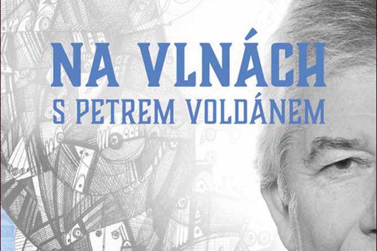 Vyhrajte dvě knihy Na vlnách s Petrem Voldánem - www.klubknihomolu.cz
