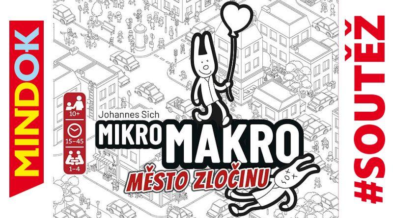 SOUTĚŽ o kooperativní detektivní hru MIKROMAKRO: MĚSTO ZLOČINU - www.chrudimka.cz