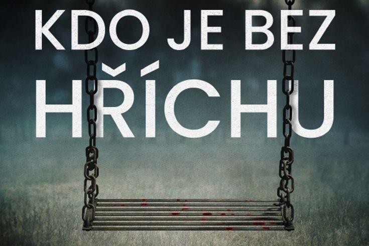 Vyhrajte tři knihy Kdo je bez hříchu - www.klubknihomolu.cz