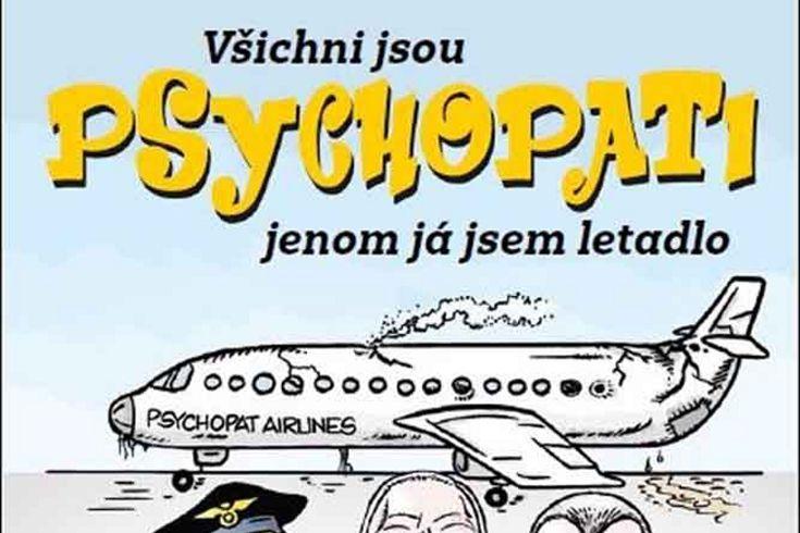 Vyhrajte dvě knihy Všichni jsou psychopati jenom já jsem letadlo - www.klubknihomolu.cz