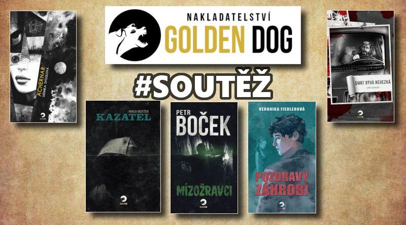 SOUTĚŽ o pět hororových knih z nakladatelství Golden Dog - www.chrudimka.cz