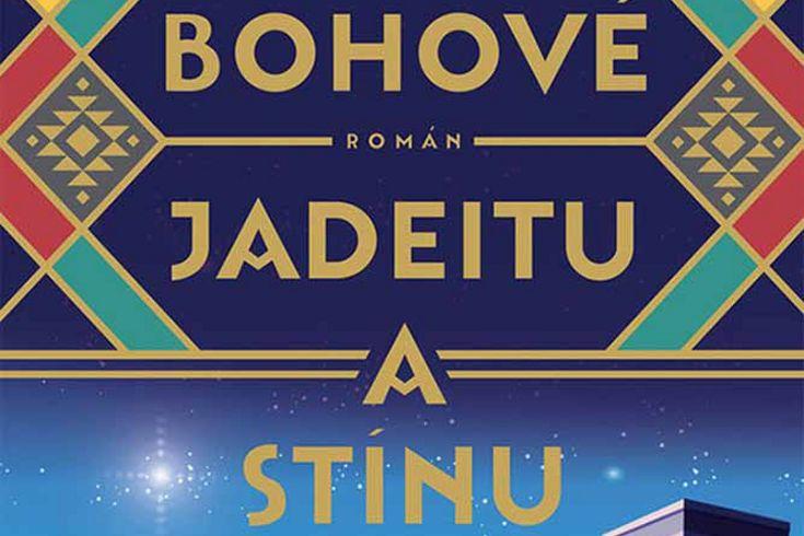 Vyhrajte dvě knihy Bohové jadeitu a stínu - www.klubknihomolu.cz