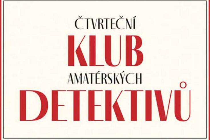 Vyhrajte dvě knihy Čtvrteční klub amatérských detektivů - www.klubknihomolu.cz
