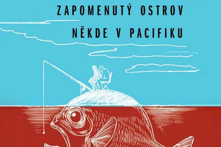 Vyhrajte tři knihy Zapomenutý ostrov někde v Pacifiku - www.klubknihomolu.cz