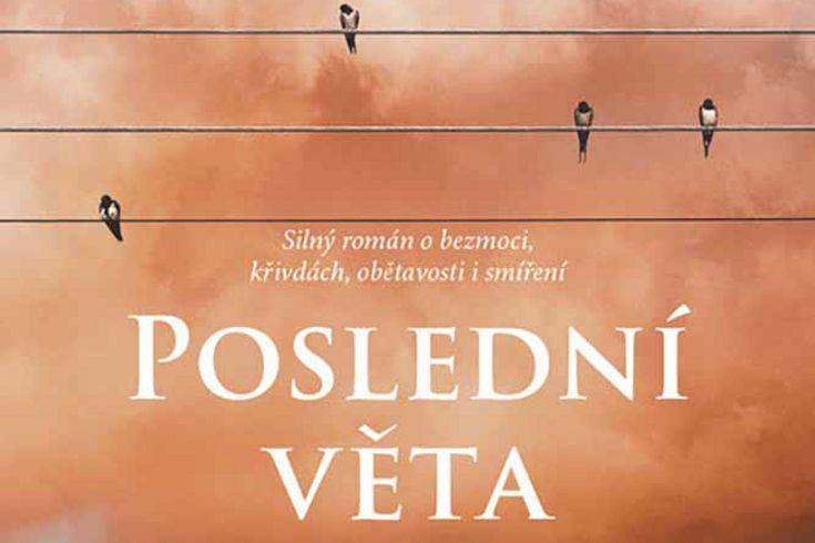 Vyhrajte tři knihy Poslední věta - www.klubknihomolu.cz