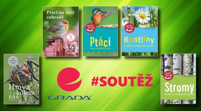 SOUTĚŽ o pět knih o přírodě z Nakladatelství GRADA - www.chrudimka.cz